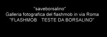 FLASHMOB TESTE DA BORSALINO